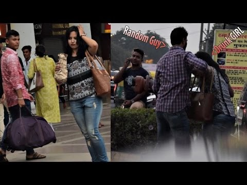 Drunk Girl On Delhi Streets | Find Out What Happens (Social Experiment) ...