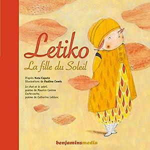 Letiko, la fille du Soleil Performance