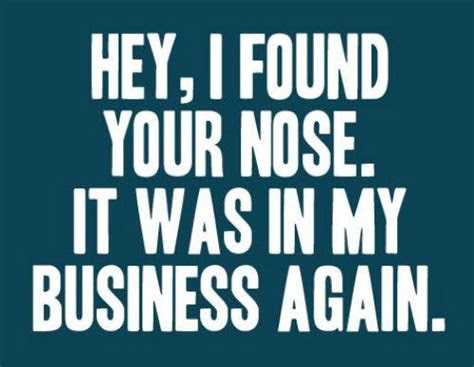Stay Out Of Business Quotes