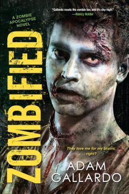 Zombified (Zombie Apocalypse, #2)