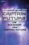Captain Future 21.1: Die Rückkehr von Captain Future