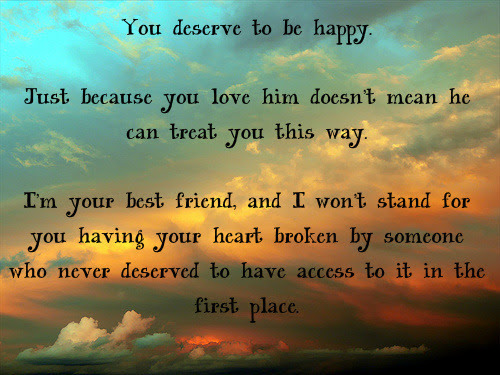 He Doesnt Deserve You Quote