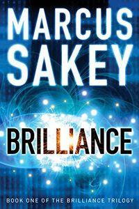 Brilliance by Marcus Sakey