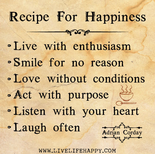 Recipe For Happiness Live Life Happy