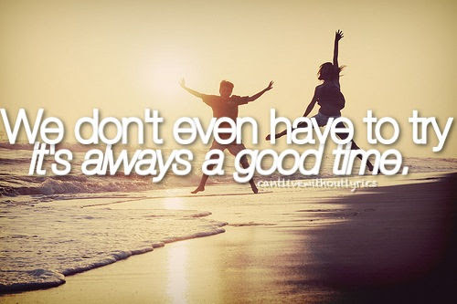 Quotes About Having A Good Time 133 Quotes