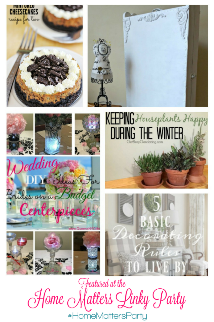 Come join the fun and link your blog posts at the Home Matters Linky Party 122. Find inspiration recipes, decor, crafts, organize -- Door Opens Friday EST.