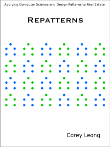 Repatterns: Applying Computer Science and Design Patterns to Real Estate