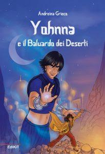 Risultati immagini per yohnna e il baluardo dei deserti