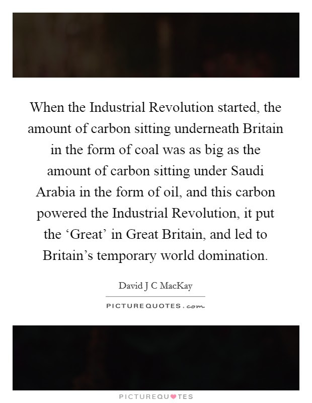 Industrial Revolution Quotes Sayings Industrial Revolution