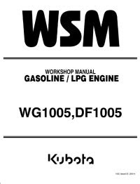 Kubota WG1005 DF1005 Gasoline/LPG Engines PDF Manual