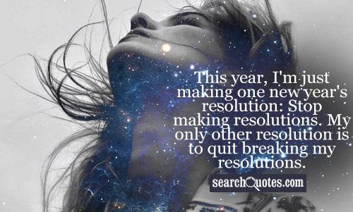 Funny New Years Resolution New Year Resolutions Quotes Funny New