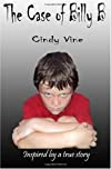 The Case of Billy B (Paperback) by Cindy Vine