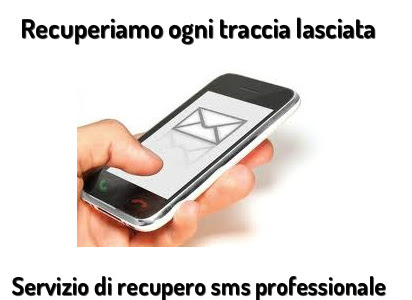 Recupero Sms Cancellati Da Telefoni Cellulari E Smartphone A