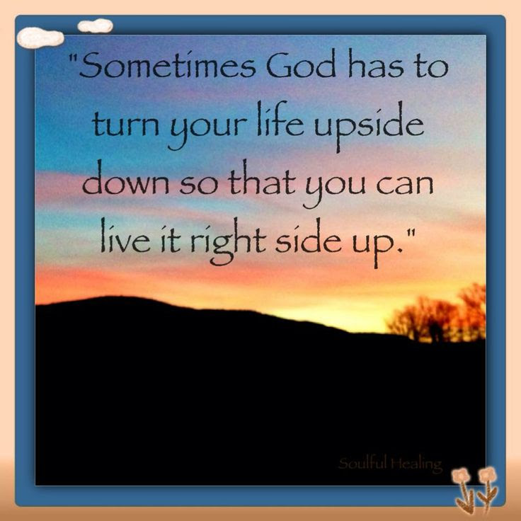 Quotes About Life Upside Down 36 Quotes