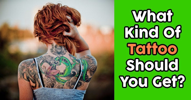 What Kind Of Tattoo Should You Get Quizdoo