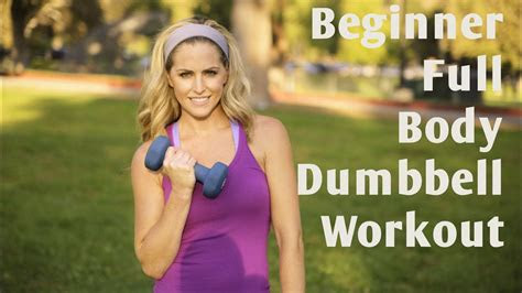 minute beginner full body dumbbell workout youtube