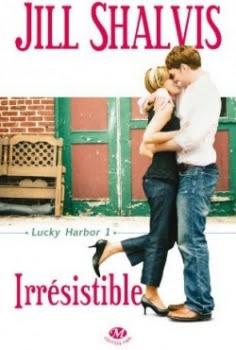 Lucky Harbor, tome 1 : Irrésistible de Jill Shalvis