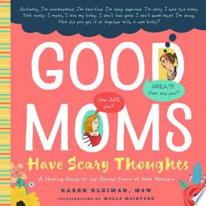 Download Good Moms Have Scary Thoughts PDF