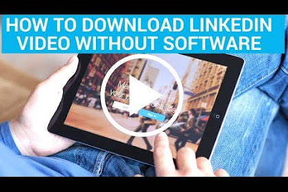 How to Download LinkedIn Video Without Software - Rakesh Tech Solutions