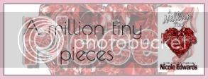 A Million Tiny Pieces di Nicole Edwards