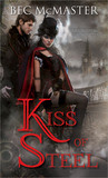 Kiss of Steel (London Steampunk, #1)