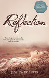 Reflection (Reflection #1)