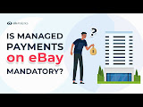 Is Ebay Managed Payments Mandatory
