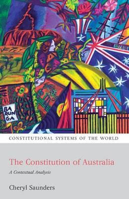 The Constitution Of Australia A Contextual Analysis Constitutional Systems Of The World
