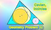 Problema 32: Triángulo, Ceviana, Incirculos, Tangentes.