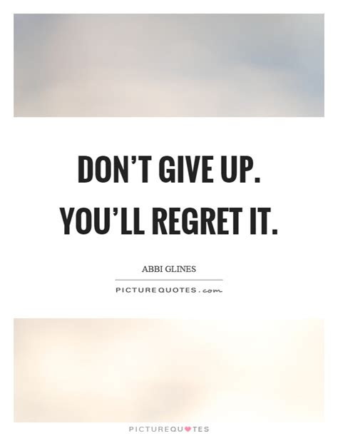 I Dont Regret Losing You Quotes