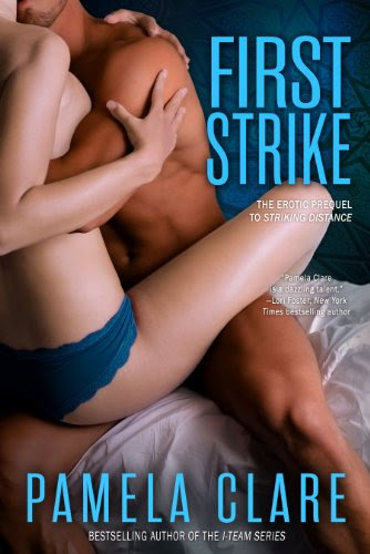 First Strike (I-Team After Hours) by Pamela Clare