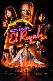 Húzós éjszaka az El Royale-ban videa film letöltés 2018 hd