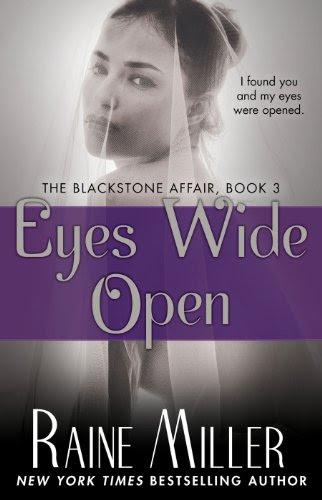 Eyes Wide Open: The Blackstone Affair, Book 3 by Raine Miller