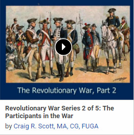 Revolutionary War Series 2 of 5: The Participants in the War