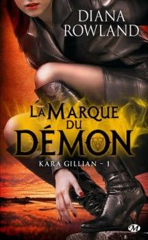 Couverture Kara Gillian, tome 1 : La marque du démon