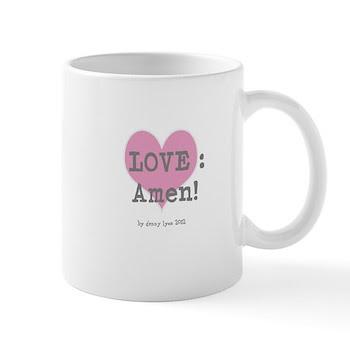 Love: Amen! Mug