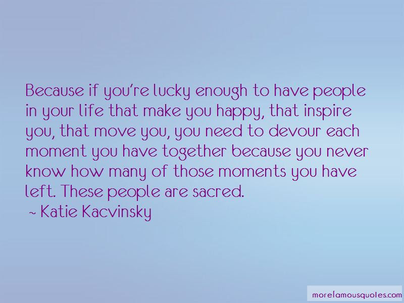Awesome Lucky To Have U Quotes