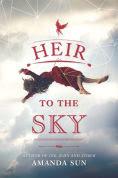 Title: Heir to the Sky, Author: Amanda Sun