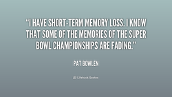 Quotes About Short Term Memory Loss 24 Quotes