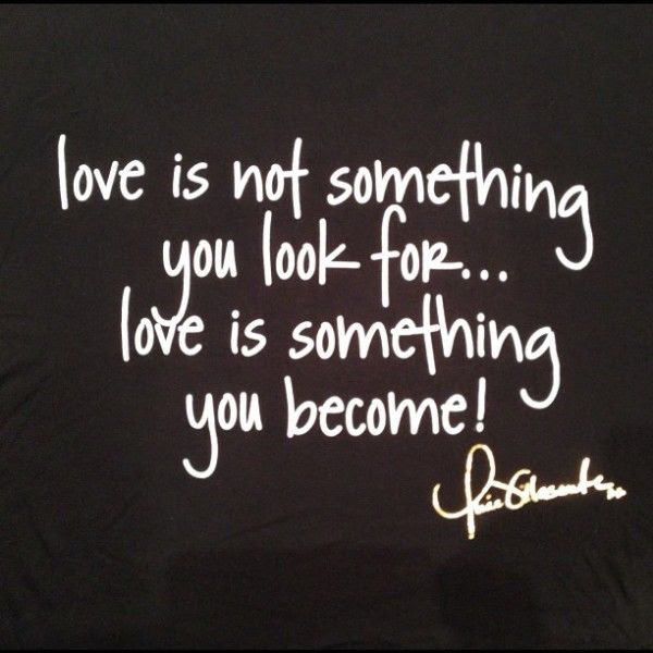 Love Is Something You Become Pictures Photos And Images For