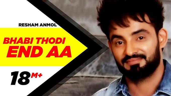 Bhabi Thodi End Aa Lyrics – Resham Singh Anmol Feat. Desi Crew