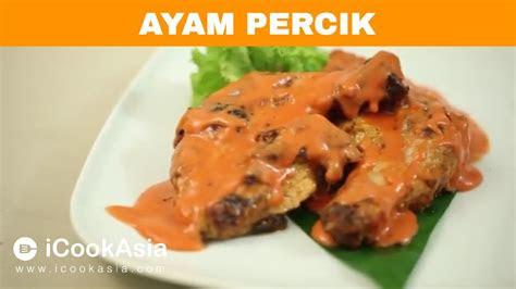 resepi ayam percik  masak icookasia youtube