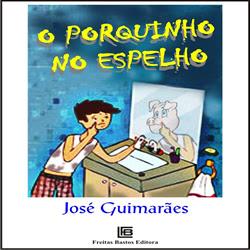 Conheça meu livro infantil O Porquinho no Espelho