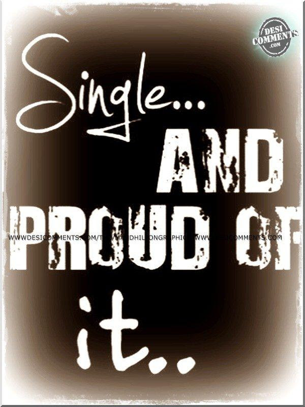Quotes About Proud To Be Single