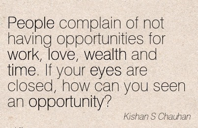 Motivational Work Quote By Kishan S Chauhan Life Can Be Uncertain