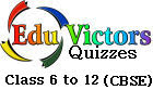Online Quizzes, Study notes for CBSE Class 6 - 12