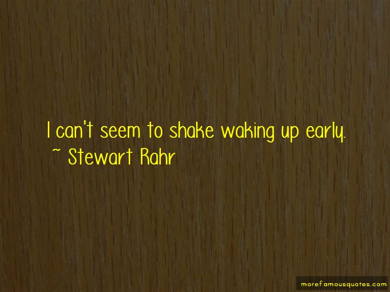 Quotes About Waking Up Early Top 24 Waking Up Early Quotes From