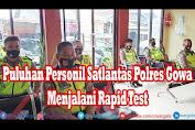 VIDEO: Puluhan Personil Satlantas Polres Gowa Menjalani Rapid Test