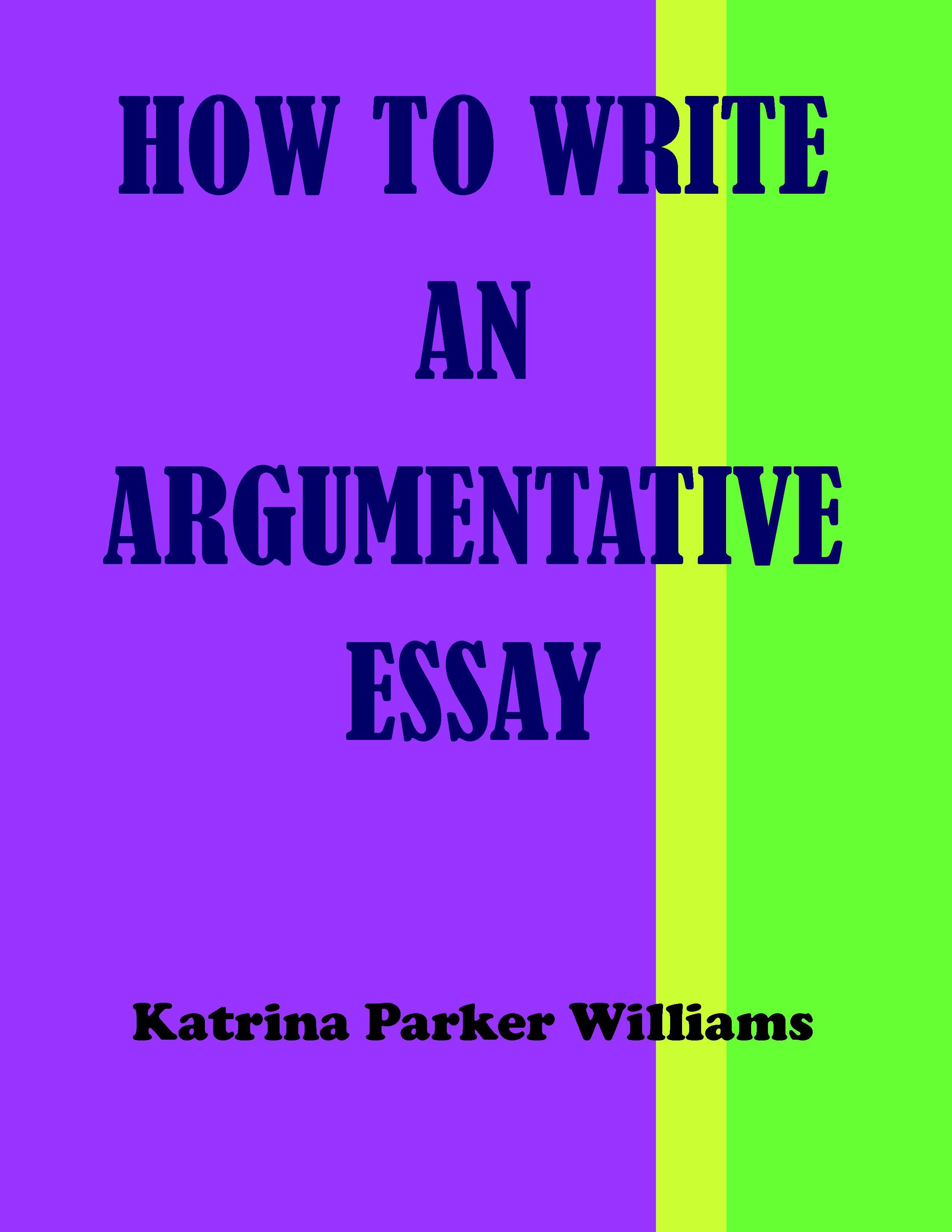 how can i write argumentative essay