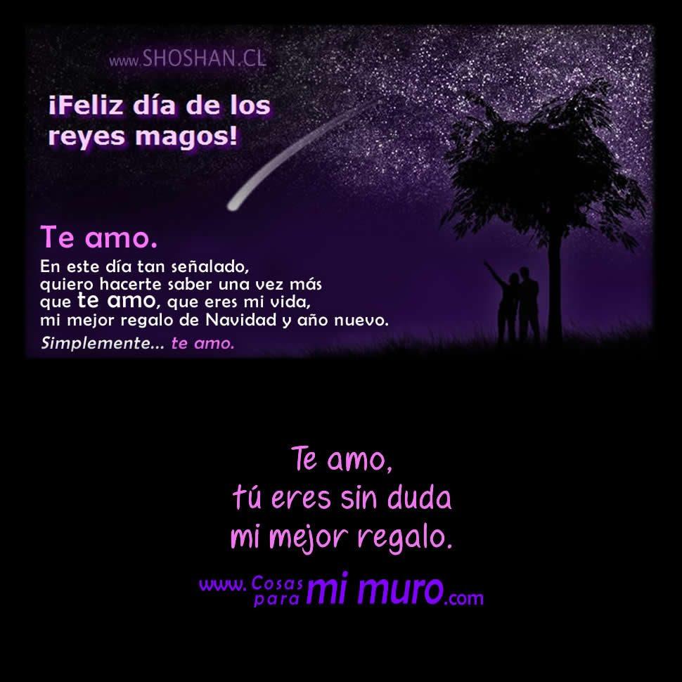 Feliz Dia De Los Reyes Magos Mi Amor Cosas Para Mi Muro